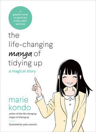 From the #1 New York Times best-selling author and lifestyle/cleaning guru Marie Kondo, this graphic novelization brings Kondo's life-changing tidying method to life with the fun, quirky story of a woman...