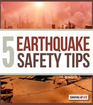 Earthquake Safety Tips | How To Survive In An Earthquake | Survival Life Blog | Prepping Ideas, Survival Gear, Skills & Preparedness Tips survivallife.com #survivallife