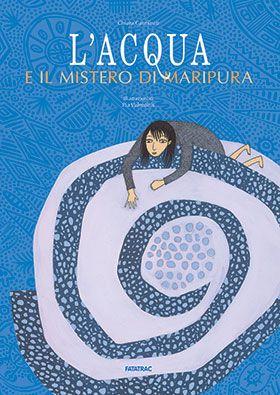 L'acqua e il mistero di Maripura