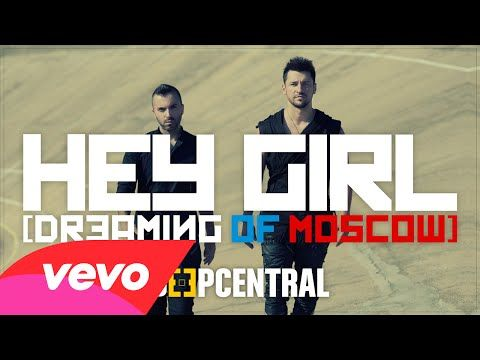 Deepcentral - Hey Girl (Dreaming Of Moscow) - YouTube