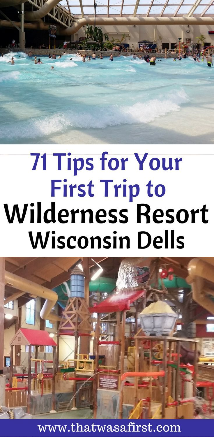 Everything you need to know before you leave for your family vacation to the Wilderness Resort Wisconsin Dells.