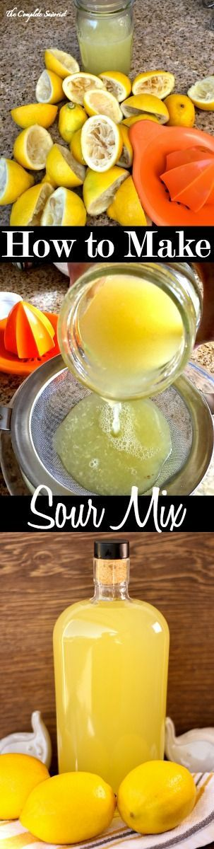 How to Make Sour Mix ~ A simple combination of freshly squeezed lemons and simple syrup for all your home entertaining cocktail needs ~ The Complete Savorist