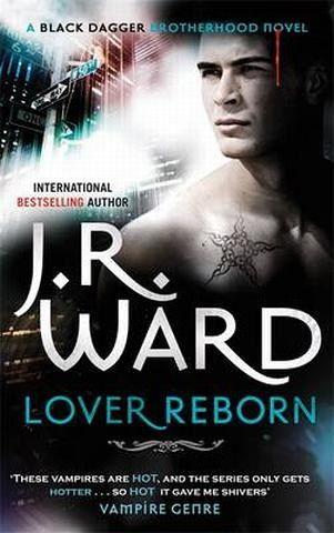 Lover Reborn. J.R. Ward