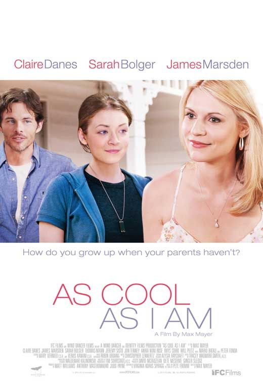 As Cool As I Am The kids in this movie are great.  Such amazingly written characters.  Surprises everywhere.  Very human story