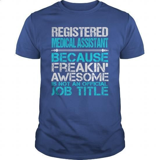 Awesome Tee For Registered Medical Assistant - #funny t shirts #long sleeve tee…