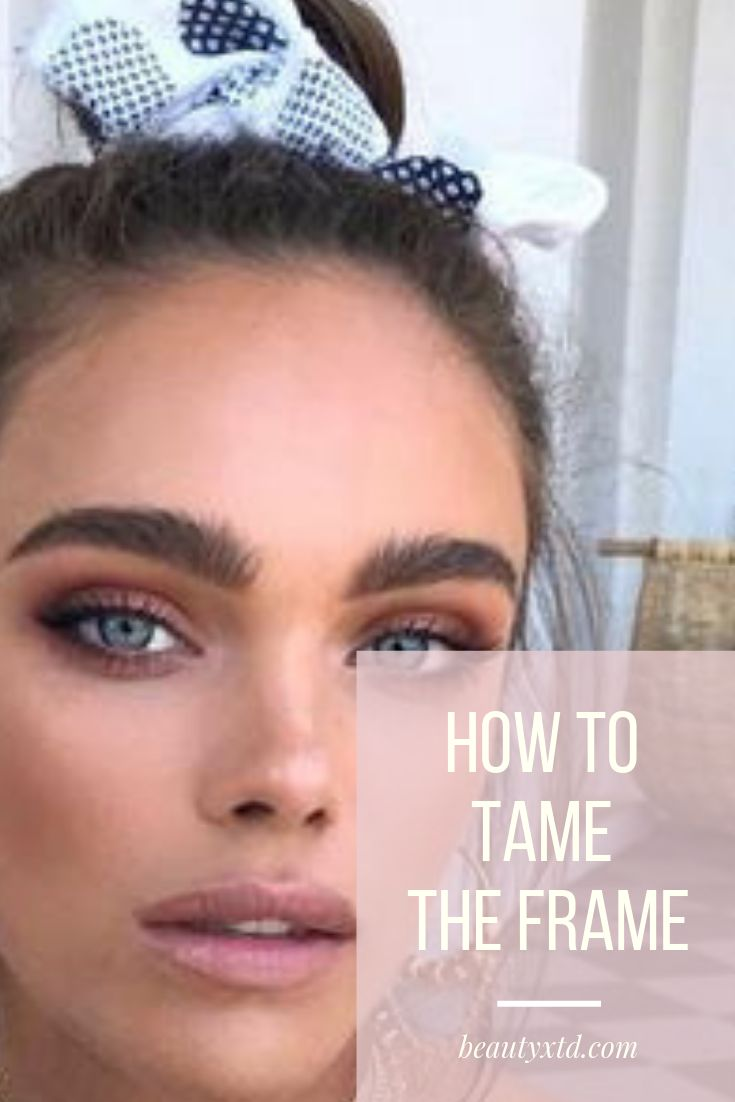 How to Tame the Frame   Best eyebrow products, Threading ...