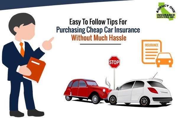 Easy To Follow Tips For Purchasing Cheap Car Insurance Without