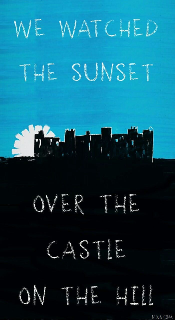Quotes About Castles Best 25 Castle On The Hill Ideas On Pinterest  Hill Song Castle
