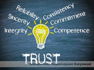 Memperoleh Kepercayaan Karyawan Mendongkrak Kinerja Perusahaan >> http://goo.gl/tVHRvB