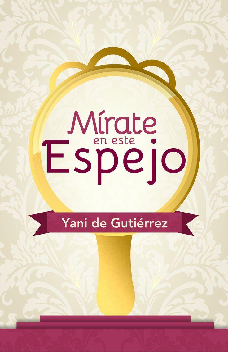 Mírate en este espejo, Yani de Gutiérrez