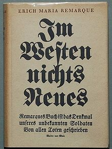 First edition of All Quiet On The Western Front (Im Westen Nichts Neues) by Erich Maria Remarque, 1928.