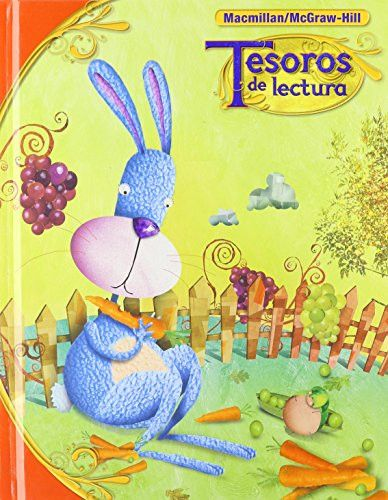 Tesoros de lectura, A Spanish Reading/Language Arts Program, Grade 1 Student Book, Book 5 (ELEMENTARY READING TREASURES) (Spanish Edition)