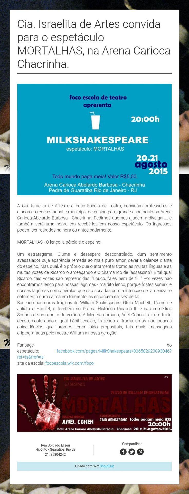 Cia. Israelita de Artes convida para o espetáculo MORTALHAS, na Arena Carioca Chacrinha.