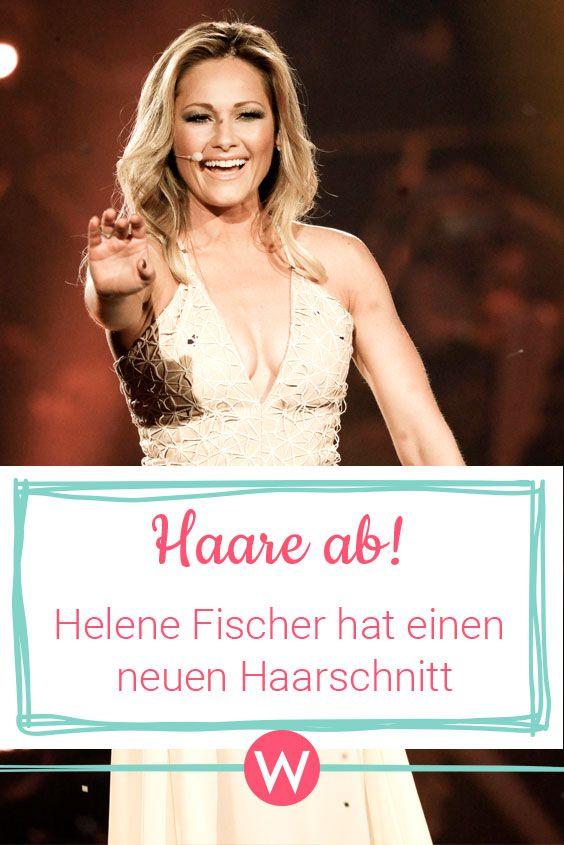 Helene Fischer Frisuren Hammer Die Haare Sind Ab Star Frisuren