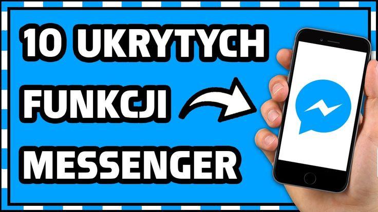 10 UKRYTYCH FUNKCJI w MESSENGER!