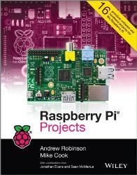 Raspberry Pi Projects - John Wiley & Sons Part #: 9781118555439