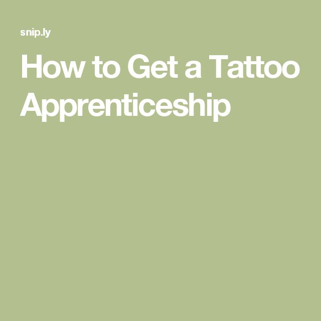 How to Get a Tattoo Apprenticeship