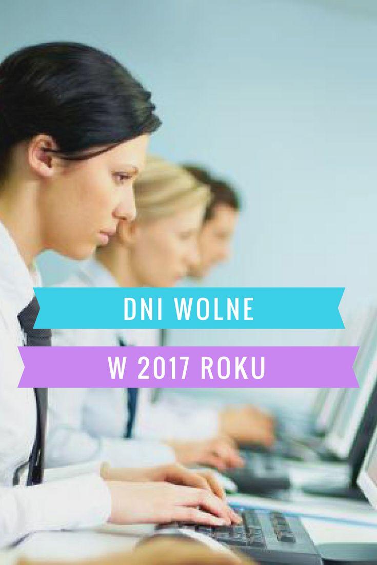 #2017 #AleksandraWesołowska #bizneszklasa.pl #DniWolne #pracowitymiesiac #urlop #wolne #AleksandraWesoLowska