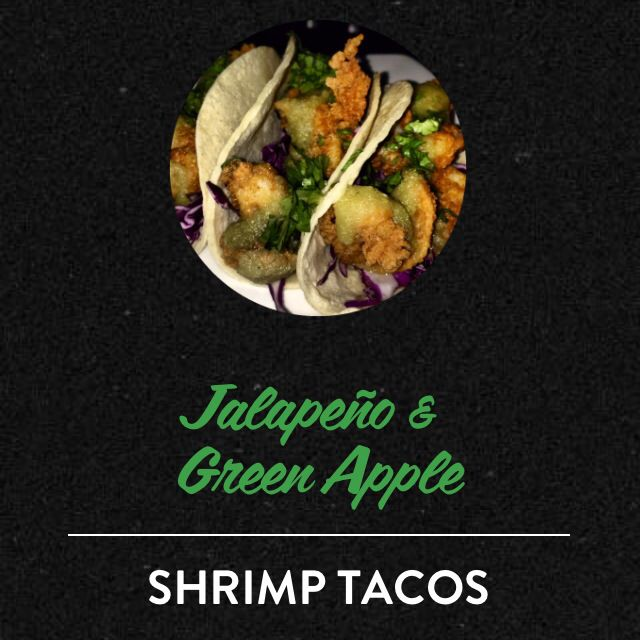 JALAPEÑO GREEN APPLE - SHRIMP TACOS  (LET'S MAKE SHRIMP TACOS BADASS) - YOU WILL NEED: Corn Tortillas, Shrimp (dusted in seasoned flour), Sliced Cabbage, Chopped Cilantro, Fresh Lime, San Patricio!, and a pan filled with shallow oil for frying - SEE THE FULL RECIPE AND HOW TO AT BRAVADOSPICE.COM