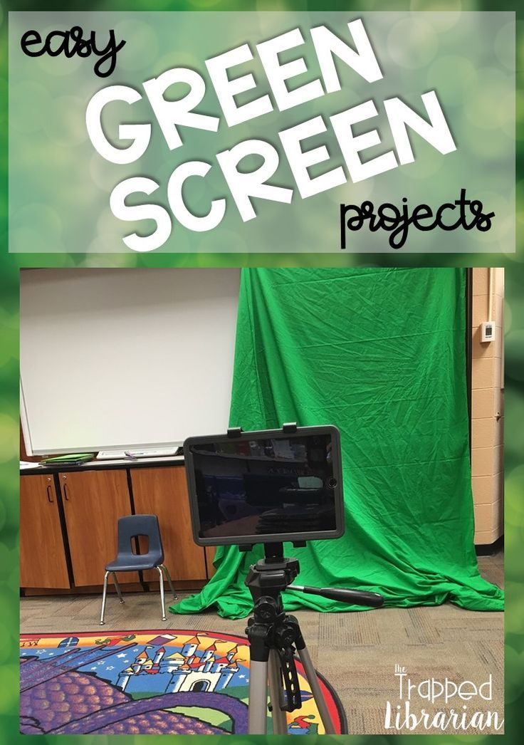 Quick And Easy Green Screen Projects For Your Library