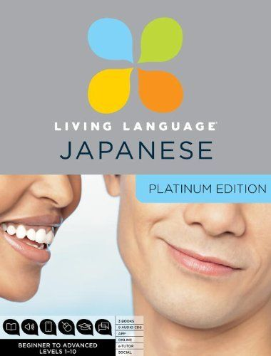 Living Language Japanese, Platinum Edition: A complete beginner through advanced course, including coursebooks, audio CDs, online course, app, and eTutor access by Living Language. Save 33 Off!. $119.31. Publication: February 7, 2012. Edition - Com/Pap/Ps. 256 pages. Publisher: Living Language; Com/Pap/Ps edition (February 7, 2012)