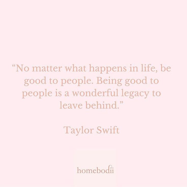 Homebodii quote of the day by Taylor Swift