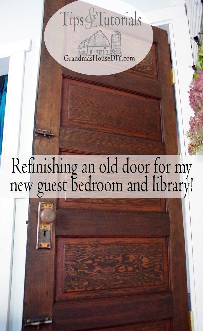 Refinishing An Old Door For My New Guest Bedroom And Library Old Wood Doors Solid Wood Doors Wood Doors