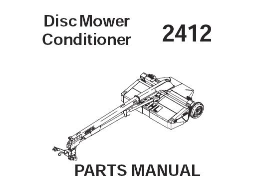 Download Complete Service Parts Manual for Gehl 2412 Disc Mower