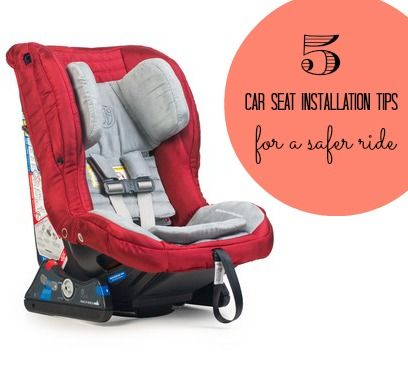 5 car seat tips for a safer ride