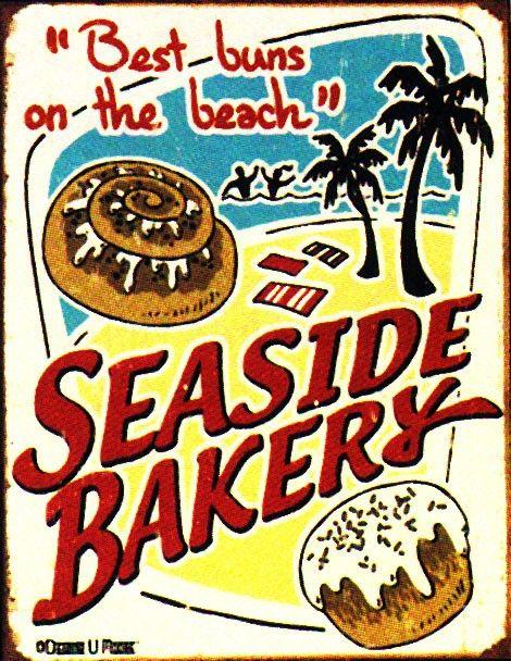 Seaside Bakery Metal Sign Best Buns on the Beach (http://www.caseashells.com/seaside-bakery-metal-sign/)