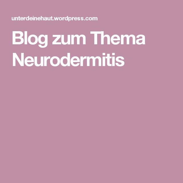 Blog zum Thema Neurodermitis