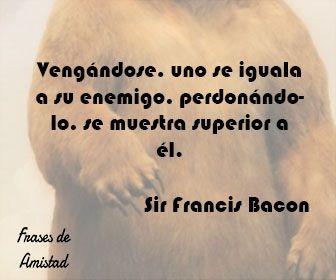 Frases de falsa amistad de Sir Francis Bacon