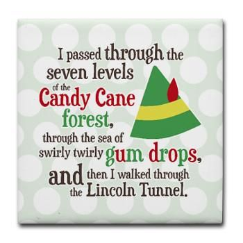 Candy Cane Forest Buddy the Elf Quote Tile Coaster.