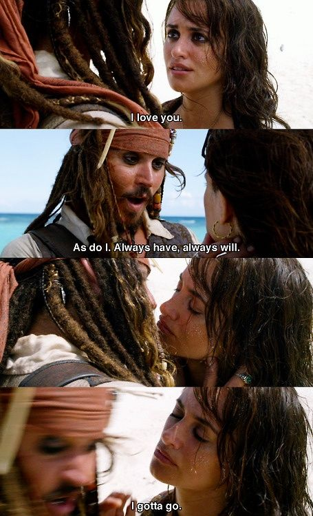 Pirates of the Caribbean so funny comes in for a kiss amost kiss music stops I got to go lol
