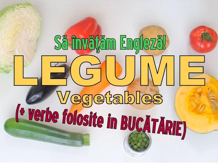 Sa invatam engleza - LEGUME / VEGETABLES (+ verbe din BUCATARIE) - Let's...