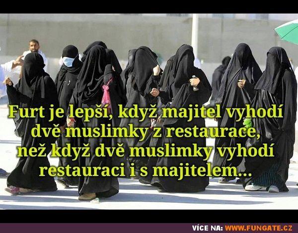 Furt je lepší, když majitel vyhodí dvě muslimky…