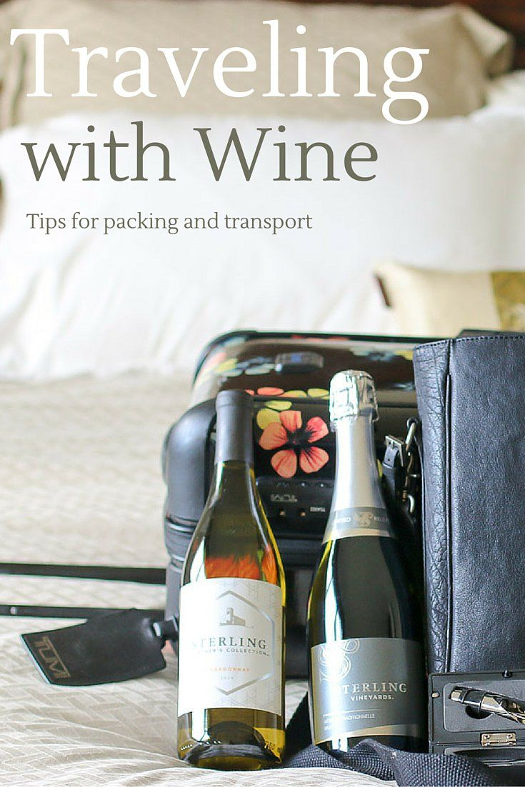 Tips for traveling with wine, including flying and how to pack.
