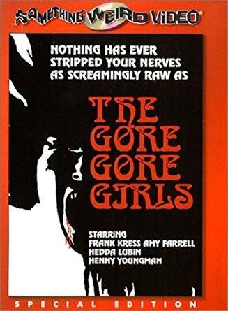 Frank Kress & Amy Farrell & Herschell Gordon Lewis-The Gore Gore Girls