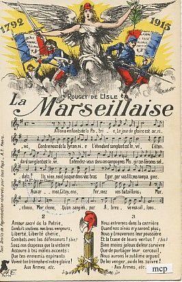 La Marseillaise : hymne national français composé par Rouget de Lisle en 1792