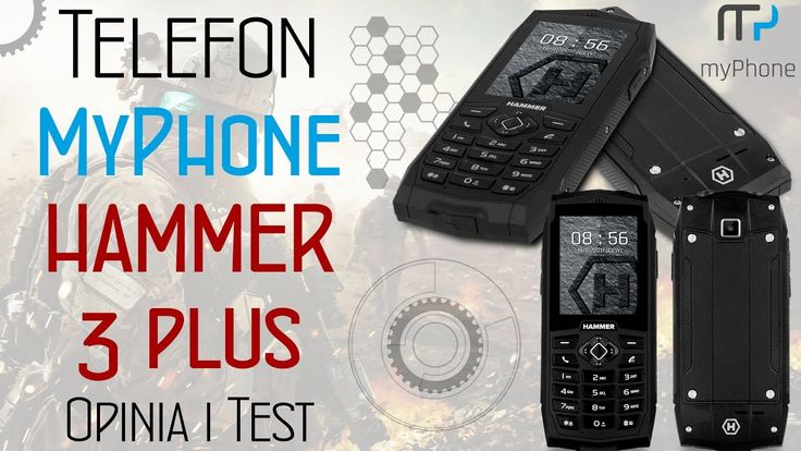 Telefon MyPhone Hammer 3 plus - Opinia i Test