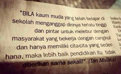 Golden Words by Tan Malaka :)))