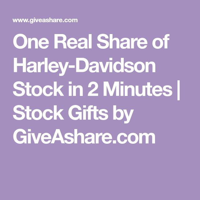 One Real Share of Harley-Davidson Stock in 2 Minutes | Stock Gifts by GiveAshare.com