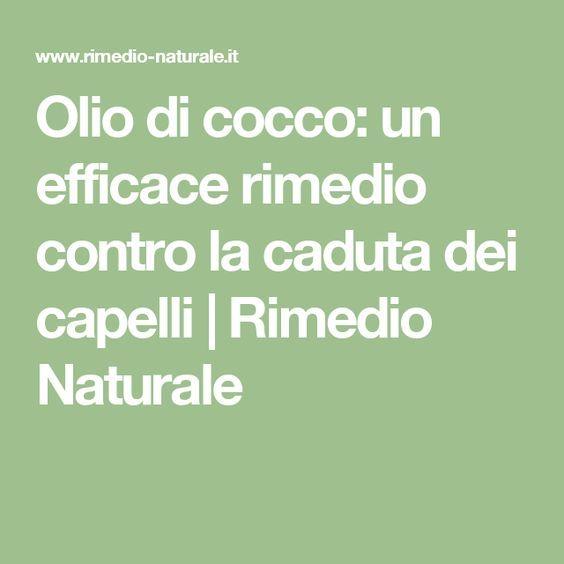 Olio di cocco: un efficace rimedio contro la caduta dei capelli | Rimedio Naturale