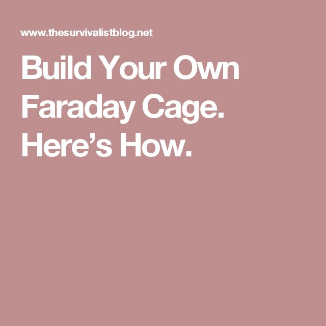 how to build a faraday cage