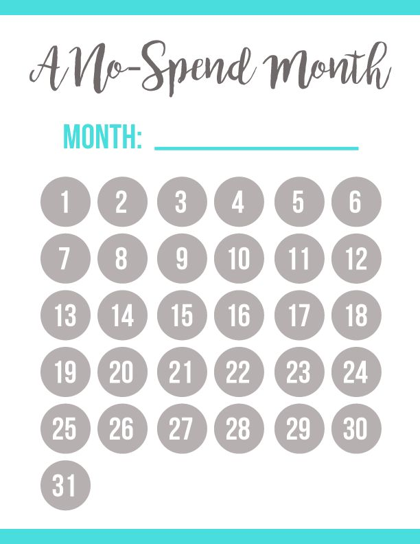 """Print & enjoy this FREE printable no-spend month calendar--for any and every month!   If you're like me, you may very much love to save money here and there. Whether you are saving up for a trip, or you just want to have extra money for a """"rainy day."""" This no-spend month calendar will help you take a month (or two) to just save, save, save! Enjoy #graphicdesign #calendar #nospendmonth"""