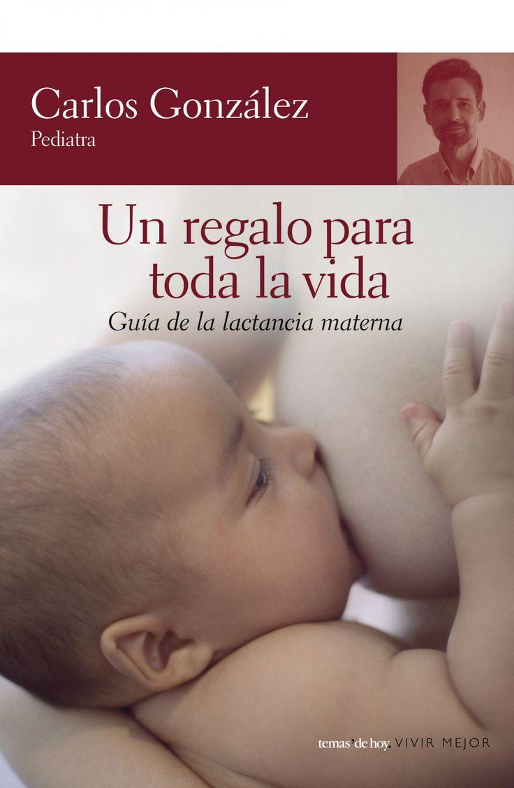 Un regalo para toda la vida. Carlos Gonzalez.