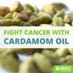 Fight Cancer and Nausea with Cardamom Essential Oil