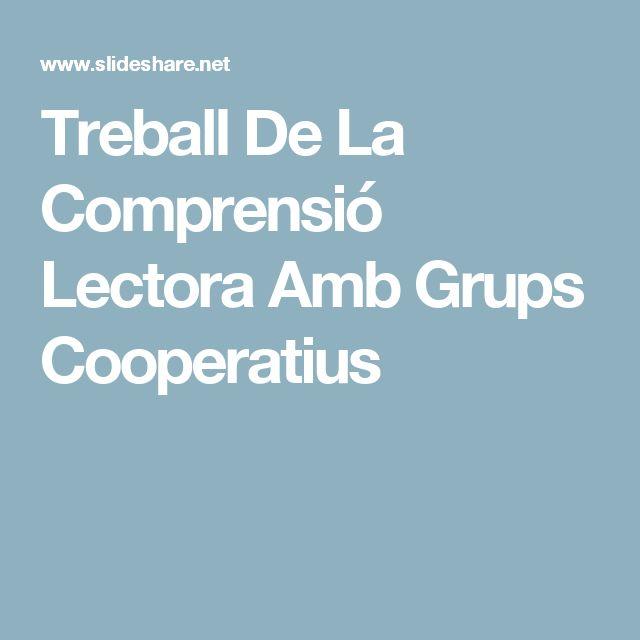 Treball De La Comprensió Lectora Amb Grups Cooperatius
