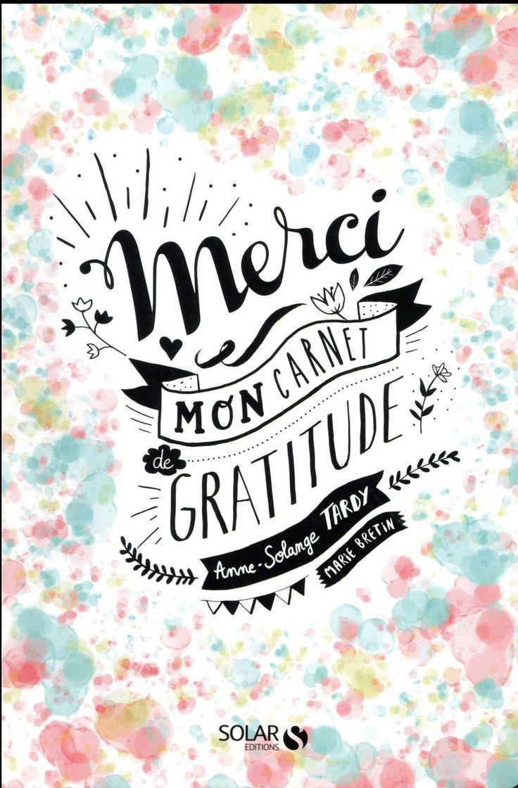 Filigranes Anne-solange Tardy & Marie Bretin - Merci ; Mon Carnet De Gratitude 14,9€