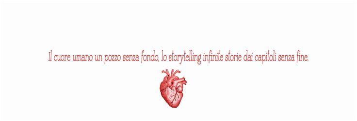 Cosa c'entra il cuore con lo storytelling?